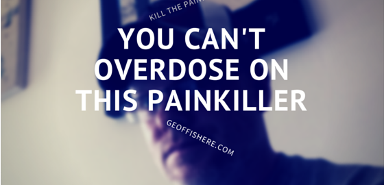 you can't overdose on this painkiller